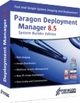 Paragon Deployment Manager 8.5