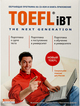 TOEFL Internet Based Test. The Next Generation