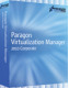 Paragon Virtualization Manager 2010 Corporate